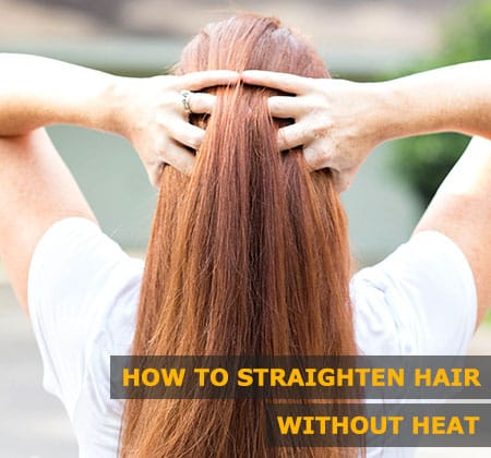 Featured Image of How to Straighten Hair Without Heat