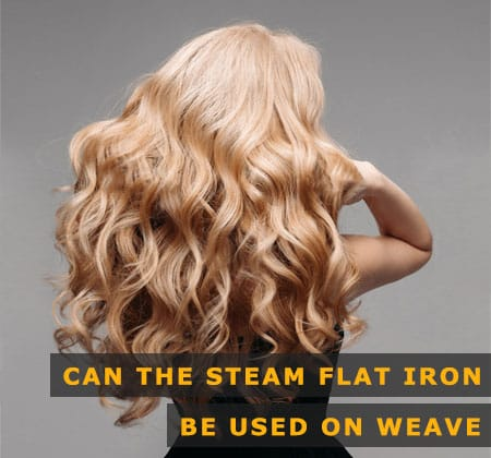 Featured Image of Can the Steam Flat Iron Be Used on Weave