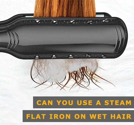 Featured Image of Can You Use a Steam Flat Iron on Wet Hair