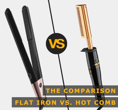 Featured Image of the Comparison Flat Iron Versus Hot Comb