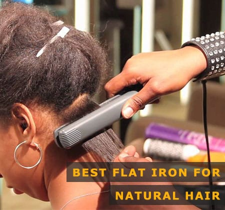 Best Flat Iron For Natural Hair 2020 Type 4a 4b 4c Review Guide