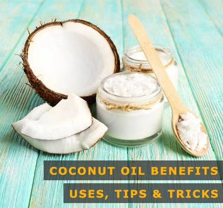 Featured Image of Coconut Oil Benefits Uses Tips and Tricks