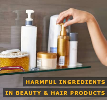 Featured Image of Harmful Ingredients in Beauty and Hair Products