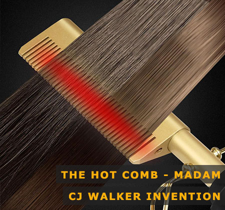 Featured Image of the Hot Comb Madam CJ Walker Invention