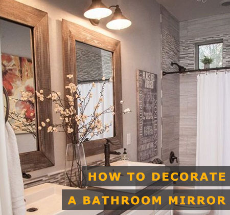 Featured Image of How to Decorate a Bathroom Mirror