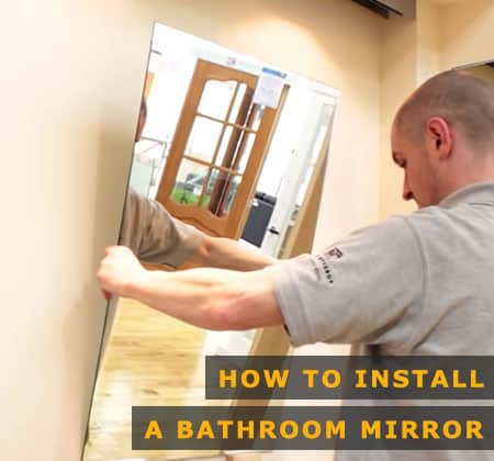 Featured Image of How to Install a Bathroom Mirror