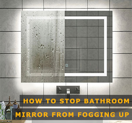 Featured Image of How to Stop Bathroom Mirror From Fogging Up