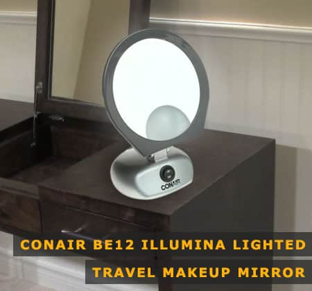 Featured Image of Conair Be12 Illumina Lighted Travel Makeup Mirror
