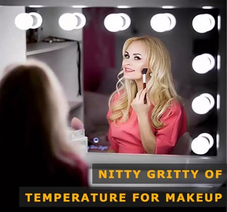 Featured Image of Nitty Gritty of Light Temperature for Makeup