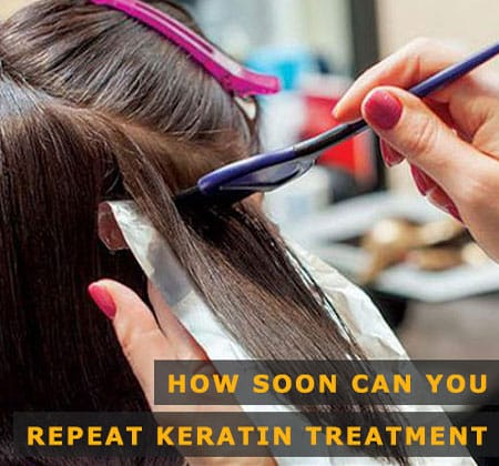 Featured Image of How Soon Can You Repeat Keratin Treatment